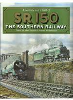 A Century and a Half of Sr 150 the Southern Railway