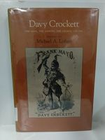 Davy Crockett:  the Man, the Legend, the Legacy, 1786-1986 (Ex-Library)