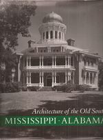 Architecture of the Old South Mississippi & Alabama