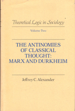 The Antinomies of Classical Thought Alexander, Jeffrey C.