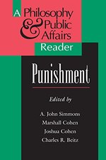Punishment:  A Philosophy and Public Affairs Reader