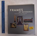 Frames of Reference:  Looking at American Art, 1900-1950: Works From the Whitney Museum of American Art