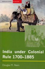 India Under Colonial Rule 1700-1885