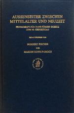 Aussenseiter Zwischen Mittelalter und Neuzeit:  Festschrift fur Hans-Jurgen Goertz zum 60. Geburtstag