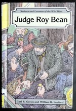 Judge Roy Bean (Outlaws and Lawmen of the Wild West)