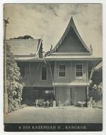 6 Soi Kasemsan II an Illustrated Survey of the Bangkok Home of James H.W. Thompson