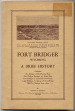 Fort Bridger, Wyoming:  a Brief History