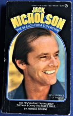 Jack Nicholson, the Search for a Superstar