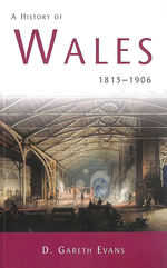 A History of Wales:  1815-1906: 3 (Welsh History Text Books)