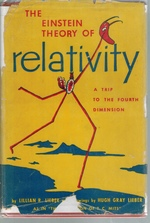The Einstein Theory of Relativity a Trip to the Fourth Dimension