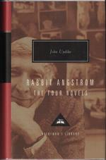 Rabbit Angstrom:  a Tetralogy (Rabbit, Run; Rabbit Redux; Rabbitis Rich; Rabbit at Rest)