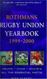 Rothman's Rugby Union Year Book 1999-2000|Griffiths, John (Volume editor), and Cleary, Mick (Volume editor)