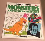 How to Draw Monsters:  And Other Creatures