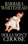 Dolls Don't Choose