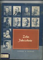 Zehn Jahrzehnte:  1860-1960