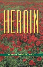 The Little Book of Heroin