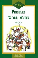 Collins Primary Word Work:  Bk. 4