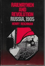 Railwaymen and Revolution:  Russia, 1905