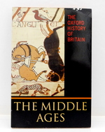 The Oxford History of Britain:  Volume 2: the Middle Ages