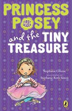 Princess Posey and the Tiny Treasure (Princess Posey, First Grader)
