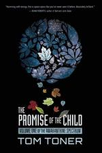 The Promise of the Child:  Volume One of the Amaranthine Spectrum