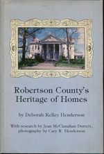Robertson County's Heritage of Homes