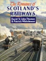 The Romance of Scotland's Railways