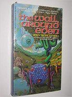 Wall Around Eden (Paperback)