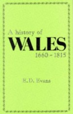 A History of Wales, 1660-1815