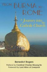 From Burma to Rome:  A Journey into the Catholic Church