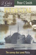 Pedestal:  Malta Convoy of August 1942