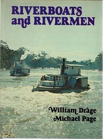 Riverboats and Rivermen|William Drage; Page Michael