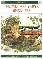 The Military Sniper Since 1914 the Military Sniper Since 1914