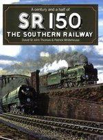 Sr 150: A Century and a Half of the Southern Railway