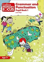 Grammar and Punctuation:  Pupil Book 1