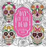 Day of the Dead:  Colouring Book