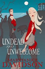 Undead And Unwelcome: Number 8 in series