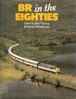 British Rail in the Eighties