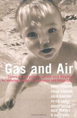 Gas and Air:  Tales of Pregnancy and Birth