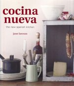 Cocina Nueva:  The New Spanish Kitchen