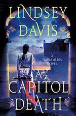 A Capitol Death (Flavia Albia Series, Bk. 7)