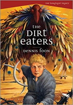 The Dirt Eaters (the Longlight Legacy, Bk. 1)