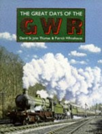The Great Days of the Great Western Railway