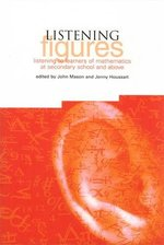 Listening Figures:  Listening to Learners of Mathematics at Secondary School and Above