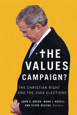 The Values Campaign:  The Christian Right and the 2004 Elections