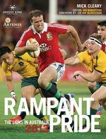Rampant Pride:  The Lions in Australia 2013