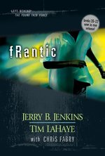 Frantic:  Left Behind the Young Force Titles 20-22