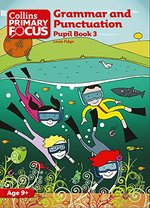 Grammar and Punctuation:  Pupil Book 3