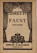 Faust:  a Lyric Drama in Five Acts Grand Opera Libretto