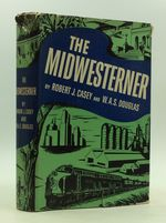 The Midwesterner:  the Story of Dwight H. Green